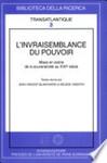 L'Invraisemblance du Pouvoir. Mises en scène de la souveraineté au XVIIe siècle en France