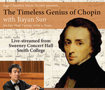 The Timeless Genius of Chopin by Jiayan Sun