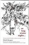 On Long Winter Nights: Memoirs of a Jewish Family in a Galician Township 1870-1890 by Justin Cammy and Hinde Bergner